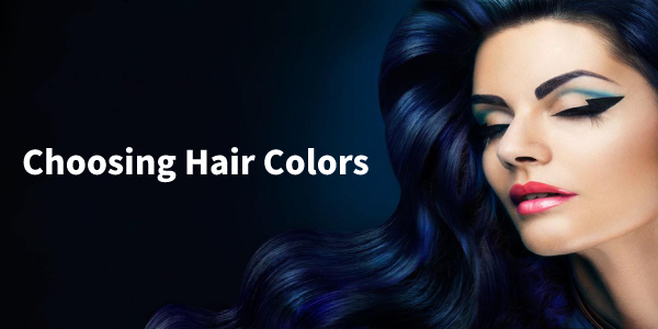 Tips of Choosing Hair Color